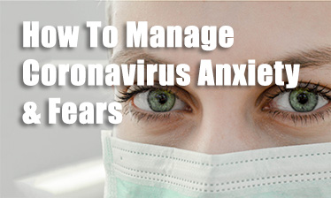 how to manage coronavirus anxiety cadence psychology feature
